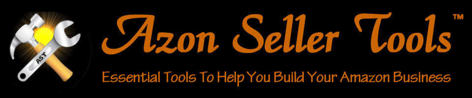 Azon Seller Tools™ - Essential Tools To Help You Build & Grow Your Amazon Business